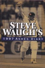 Steve Waugh's - 1997 Ashes Diary,