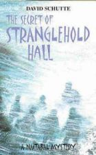 Secret of Stranglehold Hall