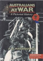 Australians At War : A Pictorial History