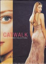 Catwalk The designer collections