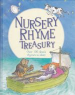 Nursery Rhyme Treasury, Over 100 Classic Rhymes to Share