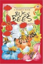 Busy Bees;The Boy who Didn't Believe;Beautiful Butterflies