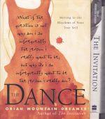 The Invitation; The Dance