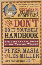The Don't Do It Yourself Book