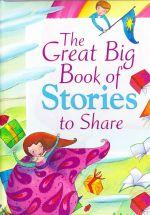 The Great Big Book of Stories to Share