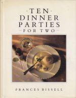 Ten Dinner Parties for Two