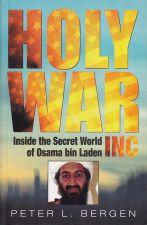 Holy War, Inc: Inside the Secret World of Osama bin Laden