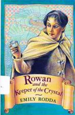 Rowan and the Keeper of Crystal