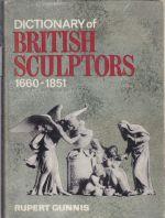 Dictionary of British Sculptors 1660-1851