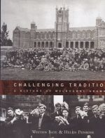 Challenging Traditions A Story of Melbourne Grammar