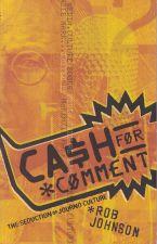 Cash for Comment