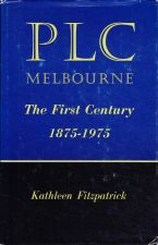 PLC Melbourne: The First Century 1875-1975
