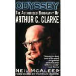 Odyssey: The Authorised biography of Arthur C Clarke