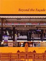 Beyond the Facade: Flinders Street, more than just a railway station