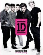 One Direction: Where We Are Our Band Our Story