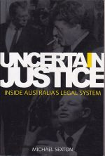 Uncertain Justice: Inside Australia's Legal System