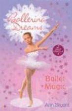Ballerina Dreams Books 1-3