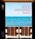 Good Weekends Away
