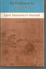 An Embassy To China: Lord McCartney's Journal