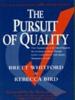 Pursuit of Quality