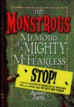 Monstrous Memoirs of a Mighty McFearless