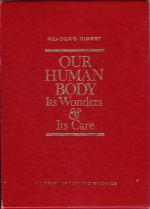 Our Human Body: Its Wonders & Its Care