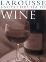 Larousse Encyclopedia of Wine