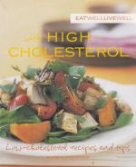Eat Well Live Well with Low Cholesterol