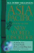 Asia Pacific: Its Role in the New World Disorder