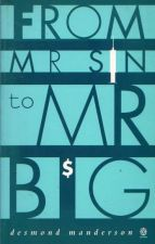 From Mr. Sin to Mr. Big