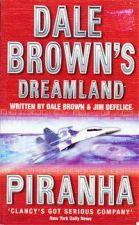 Dale Brown's Dreamland: Piranha