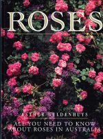 Roses -All You Need To Know About Roses in Australia