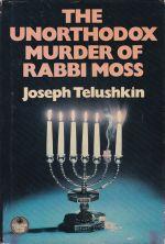 The Unorthodox Murder of Rabbi Moss