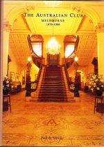 The Australian Club Melbourne 1878-1998