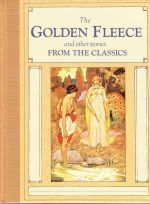 The Golden Fleece and other stories from the Classics