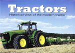 Tractors --- (Historical view of the of the modern of modern tractor)