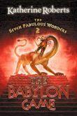 The Seven Fabulous Wonders 2 : The Babylon Game