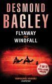Flyaway and Windfall