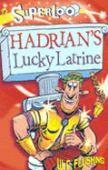 Superloo: Hadrian's Lucky Latrine