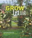 Grow Fruit: Gardens, Courtyards, Balconies, Community Gardens