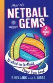 Meet the Netball Gems:   2 Books in One
