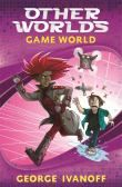 Other Worlds Series: Game World