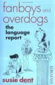 Fanboys and Overdogs