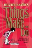 Milly-Molly-Mandy's Things to Make and Do