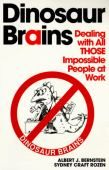Dinosaur Brains, Dealing with All THOSE Impossible People at Work