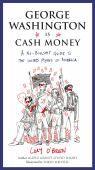 George Washington Is Cash Money