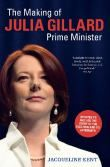 The Making of Julia Gillard, Prime Minister