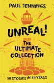 Unreal! - The Ultimate Collection