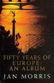 Fifty Years of Europe