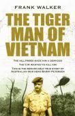 The Tiger Man of Vietnam